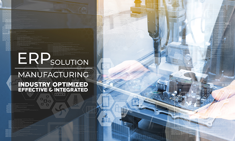 Effective and Integrated ERP system for Manufacturing Industries