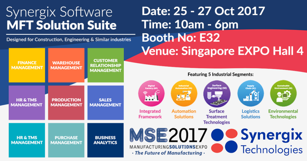 MSE 2017 poster - synergix e1 erp system singapore