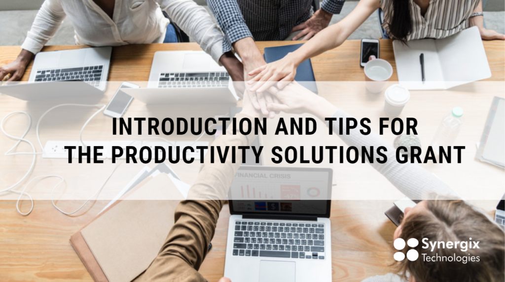 Intorduction and tips for the PSG 5 1024x573 - Introduction and Tips for the Productivity Solutions Grant