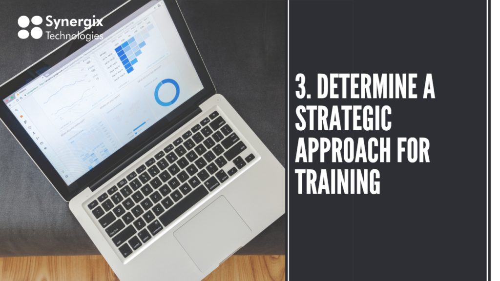 ERP System - Determine a strategic approach for training