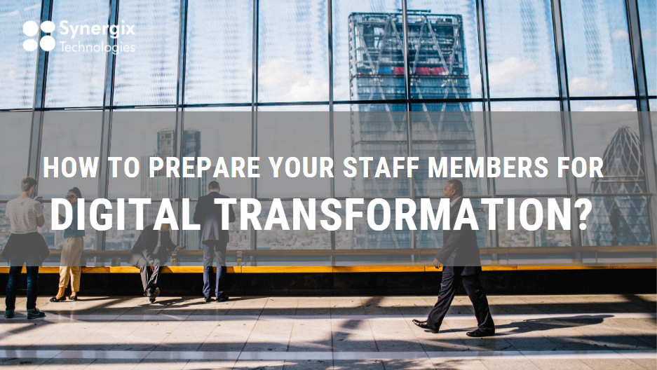 ERP System - How to prepare your staff members for Digital Transformation