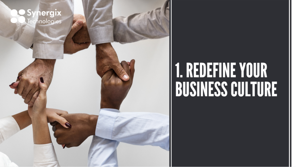 Redefine your business culture 1024x579 - How To Prepare Your Staff For Digital Transformation?