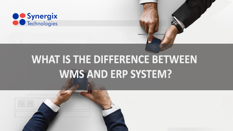 Blog 2502 - The Difference between WMS and ERP System