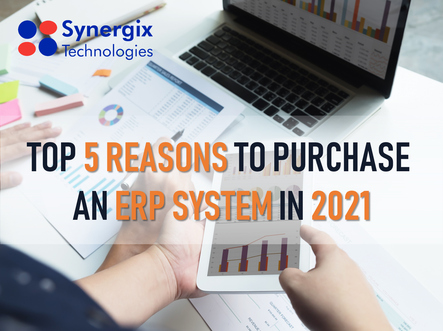 Top 5 Reasons To Purchase An ERP System