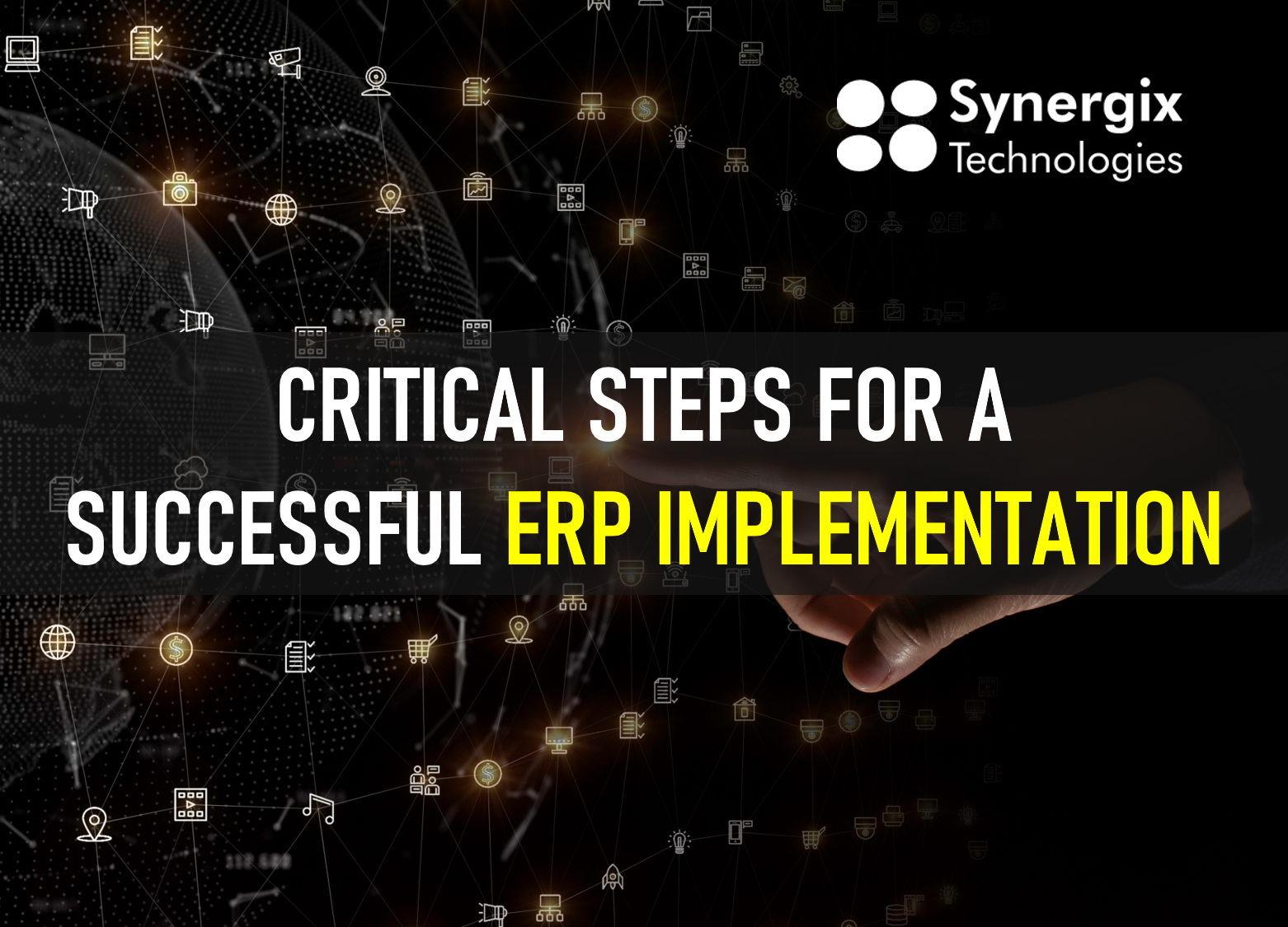 Critical Steps For A Successful ERP Implementation