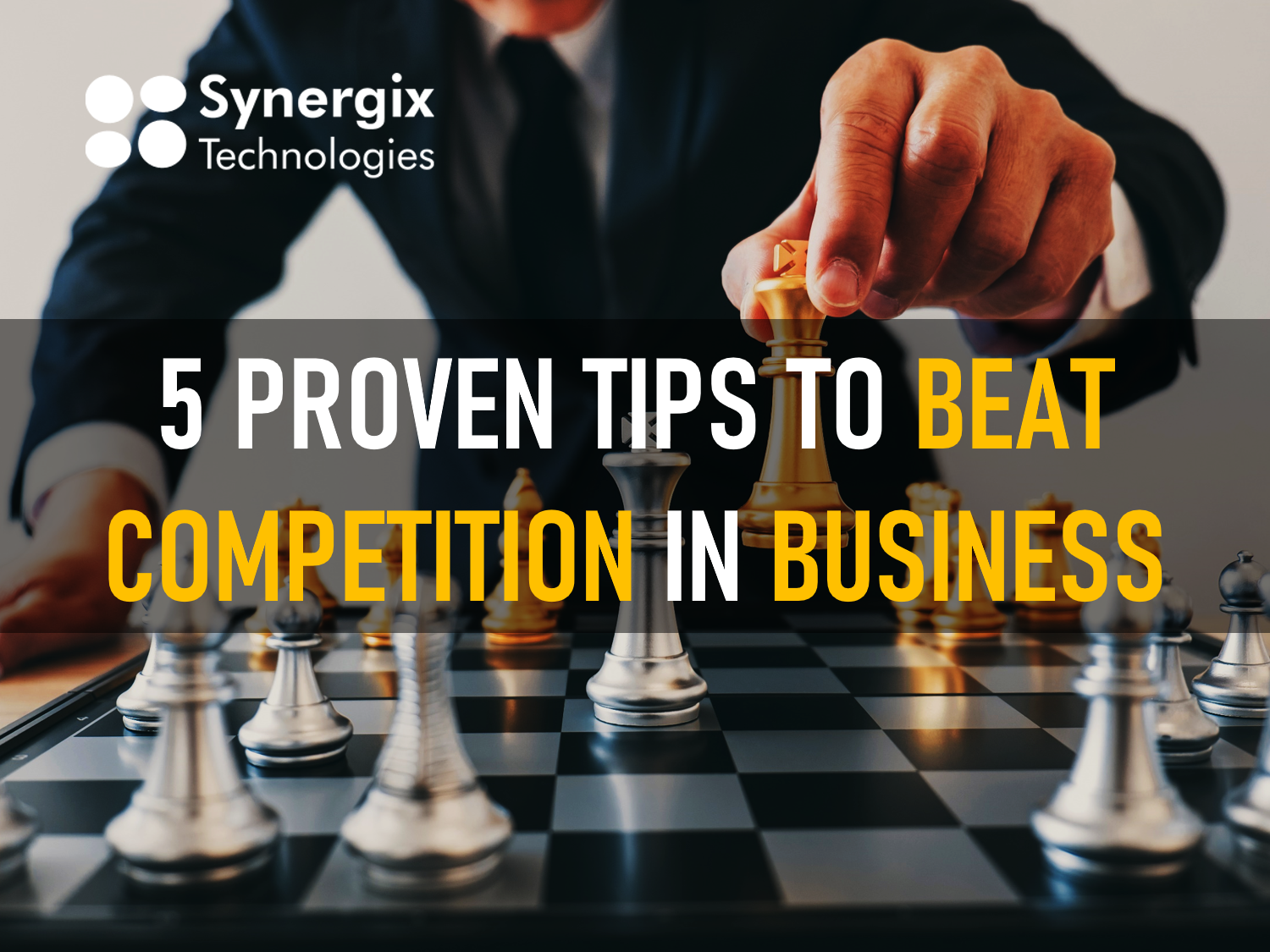 5 Proven Tips To Beat The Competition In Business