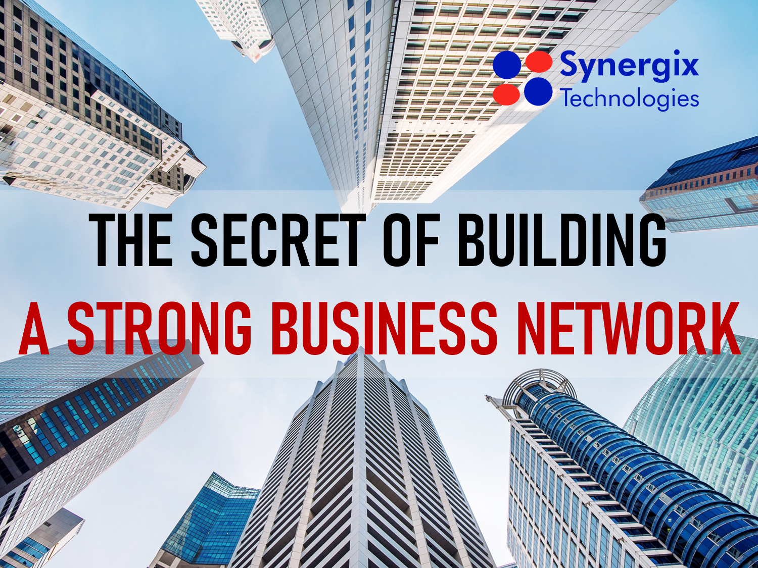 The Secret of Building A Strong Business Network